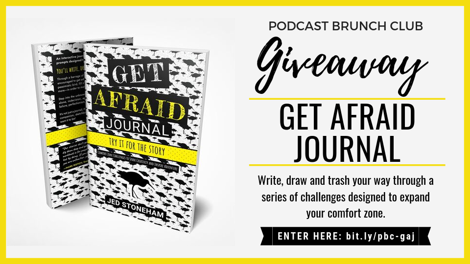 Podcast Brunch Club Get Afraid Journal Giveaway